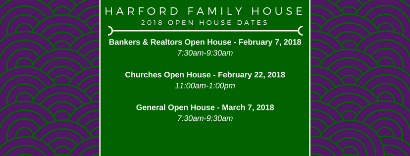 Harford Family House Open House Dates 2018