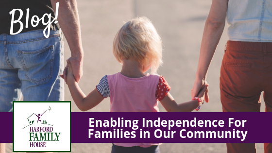 Enabling Independence for Families in Our Community