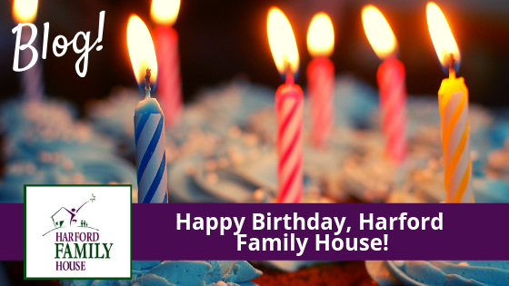 Happy Birthday, Harford Family House!
